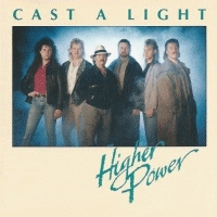 Higher Power - Cast A Light [CAS+CD]