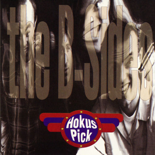 Hokus Pick - The B-Sides [CD]