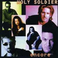 Holy Soldier - Encore [CD]