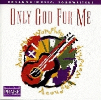 Hosanna! Music - Only God For Me; Songbook [SBK]