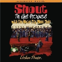 Hosanna! Music - Shout In The House ( With The Motor Mass City Choir) [CD]
