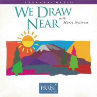 Hosanna! Music - We Draw Near With Marty Nystrom [CD]
