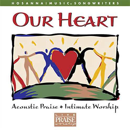Hosanna! Music - Our Heart [CD]