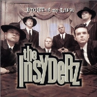 Insyderz, The - Fight Of My Life [CD]