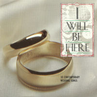 Various Artists - I Will Be Here; 10 Contemporary Wedding Songs [CAS]