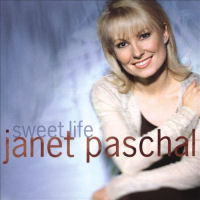 Paschal, Janet - Sweet Life [CD]
