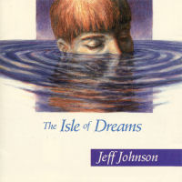 Johnson, Jeff - The Isle Of Dreams [CD]