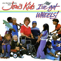 Eareckson Tada, Joni With Joni's Kids - I've Got Wheels! [CD]
