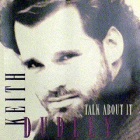 Dudley, Keith - Talk About It  [CD]