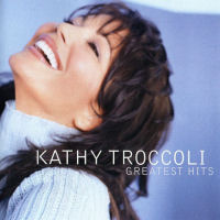 Troccoli, Kathy - Greatest Hits [CD]