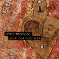 Troccoli, Kathy - Love One Another [CD]