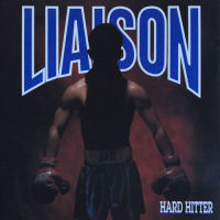 Liaison - Hard Hitter [CD]