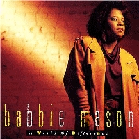 Mason, Babbie - A World Of Difference [CD]