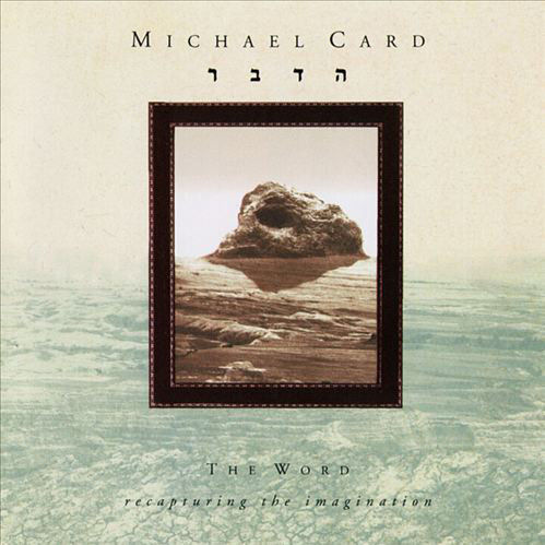 Card, Michael - The Word [CD]