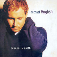 English, Michael - Heaven To Earth [CAS]