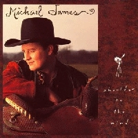 James, Michael - Shoulder To The Wind [CD]