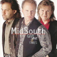 Mid South - Give What It Takes [CD]