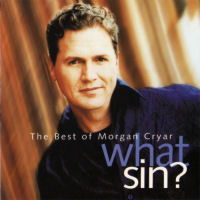 Cryar, Morgan - The Very Best Of Morgan Cryar. What Sin?  [CD]