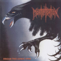 Mortification - Break The Curse 1990 [CD]
