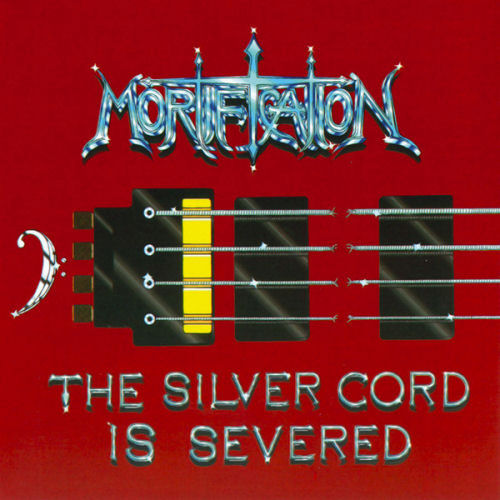 Mortification - The Silver Cord Is Severed [CD]