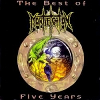 Mortification - The Best Of Five Years [CAS]