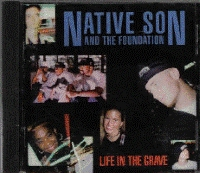 Native Son And The Foundation - Life In The Grave [CD]