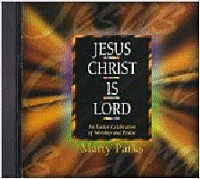 Parks, Marty - Jesus Christ Is Lord [SBK]