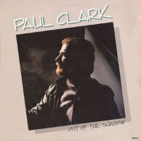 Clark, Paul - Out Of The Shadow [CAS]
