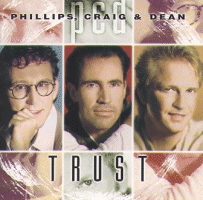 Phillips, Craig And Dean - Trust [CD]