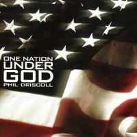Driscoll, Phil - One Nation Under God [CD]