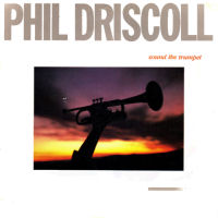 Driscoll, Phil - Sound The Trumpet [CAS]