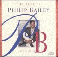 Bailey, Philip - The Best Of Philip Bailey; A Gospel Collection  [CD]
