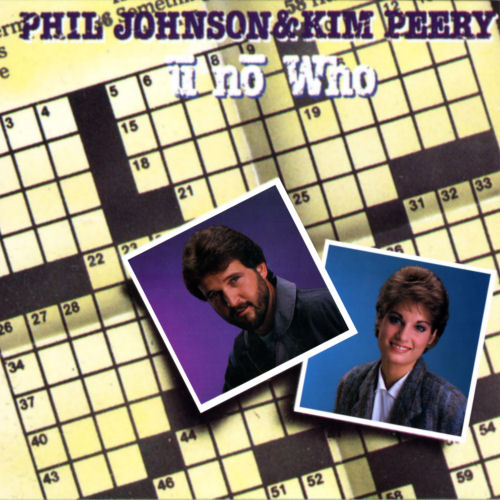 Johnson, Phil & Kim Peery - U No Who [LP]