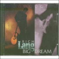 Lang, Rich - Big Dream [CD]