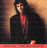 Cua, Rick - The Way Love Is [CD]
