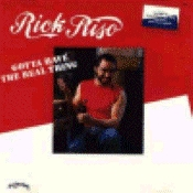 Riso, Rick - Gotta Have The Real Thing [CD]