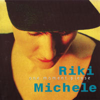Michele, Riki - One Moment Please [CD]