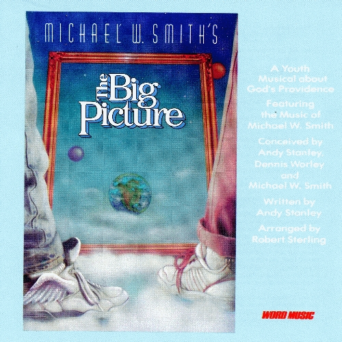 Sterling, Robert - Michael W. Smith's The Big Picture [CAS]