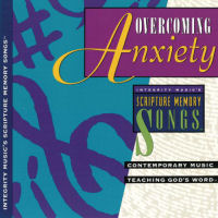 Scripture Memory Songs - Overcoming Anxiety [CD]