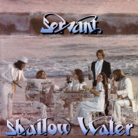 Servant - Shallow Water [CD]