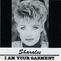 Sharalee [Lucas] - I Am Your Garment [CD]