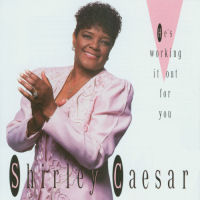 Caesar, Shirley - He's Working It Out For You  [CD]