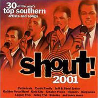 Shout! - 2001; 30 Of The Year's Top Southern Artists And Songs  [CD]