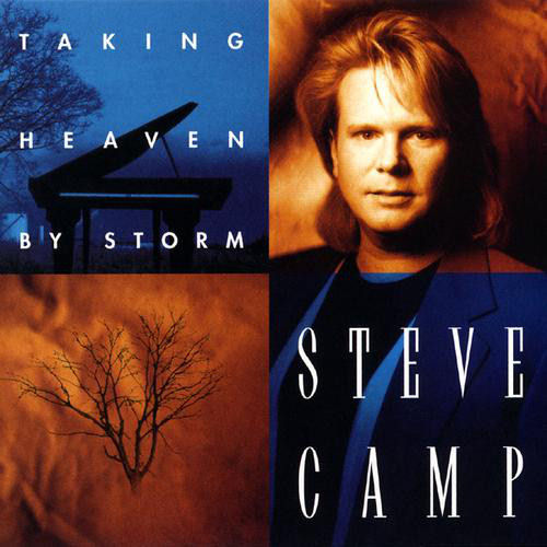Camp, Steve - Taking Heaven By Storm [CD]