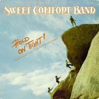 Sweet Comfort Band - Hold On Tight [CD]
