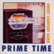 Sweet Comfort Band - Prime Time (Hits) [LP]