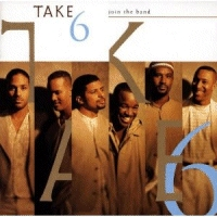 Take 6 - Join The Band [CD]