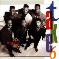 Take 6 - So Much 2 Say [CD]