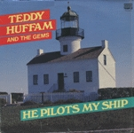 Huffam, Teddy And The Gems - He Pilots My Ship  [LP]