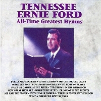 Ford, Tennessee Ernie - All -Time Greatest Hymns [CD]
